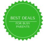 Best Deals For Busy Parents